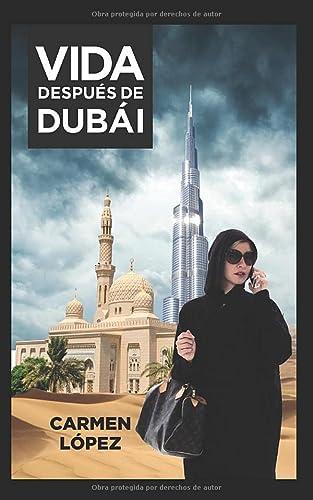 9781093927726: Vida después de Dubái