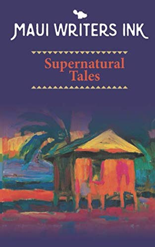 Stock image for Maui Writers Ink Supernatural Tales for sale by Revaluation Books