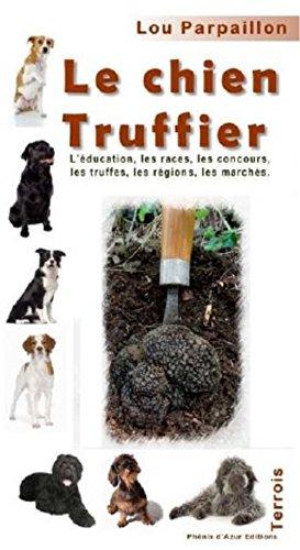 9781094243078: Le chien truffier (Terroirs)
