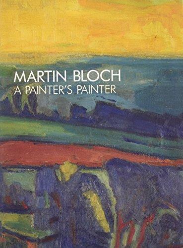 Martin Bloch: A Painter's Painter: Peter Rossiter, Nichola