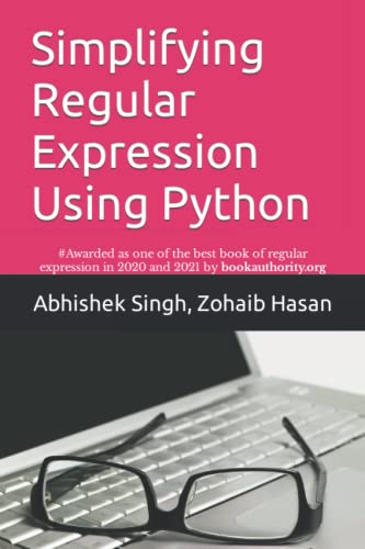 9781094777979: Simplifying Regular Expression Using Python: Learn RegEx Like Never Before