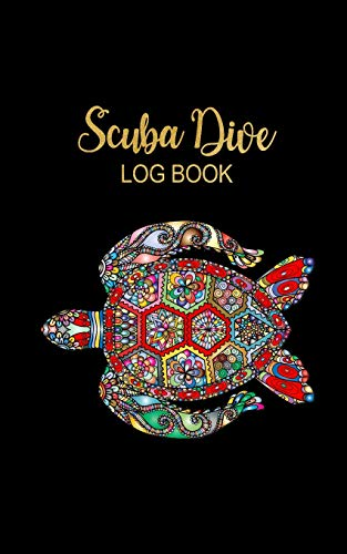 9781095922682: Scuba Dive Log Book: Beautiful Sea Turtle Black & Gold Lettering Men & Women Dive Log Book Pages for Divers ~ Total of 200 Entries, Small Lined Travel Notebook