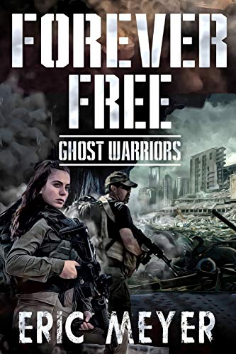 9781095989524: Ghost Warriors (Forever Free)