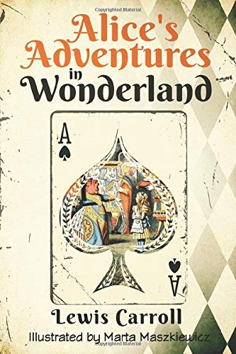 9781096034957: Alice's Adventures in Wonderland (Original 1865 Edition - Illustrated by Marta Maszkiewicz)