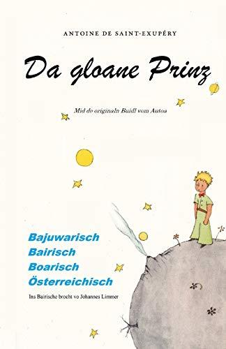 9781096748533: Da gloane Prinz: Der kleine Prinz für Bayern, Österreicher und Südtiroler