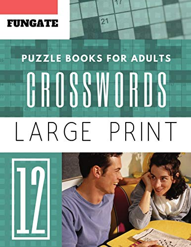 9781096868453: Crossword Puzzle Books for Adults: Fungate Word Game Easy Quiz Books for Beginners (Find a Word for Adults & Seniors): 12 (crossword puzzle books easy large print)