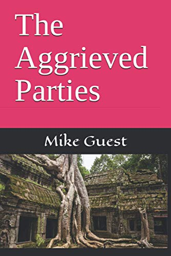 The Aggrieved Parties: Guest, Mike