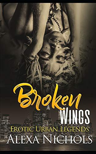 9781097314065: Erotic Urban Legends: Broken Wings: 3