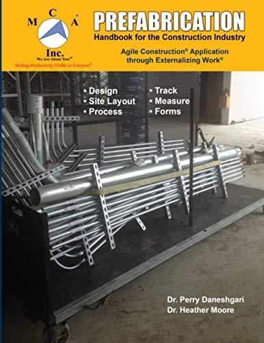 Prefabrication Handbook for the Construction Industry: Agile: Daneshgari PhD, Dr.