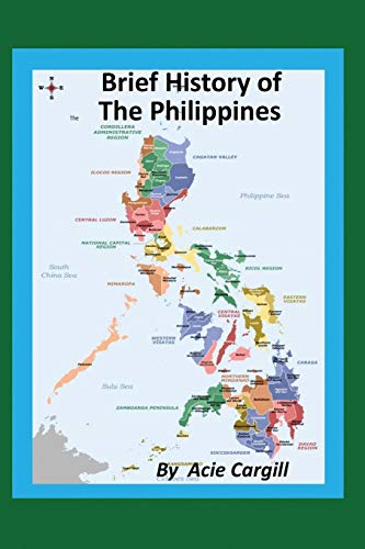 9781097706235: A Brief History of the Philippines