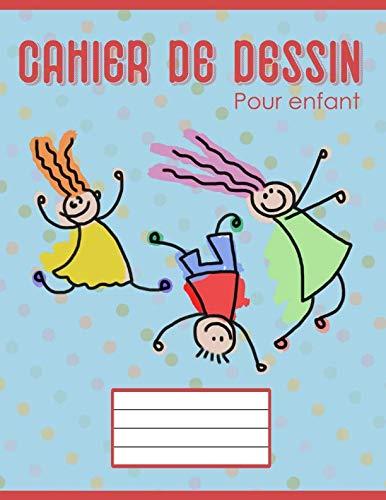 9781097796236: Cahier de dessin pour enfant: Carnet de dessin pour enfants avec de grands papiers blancs pour dessin (Cahier vide)
