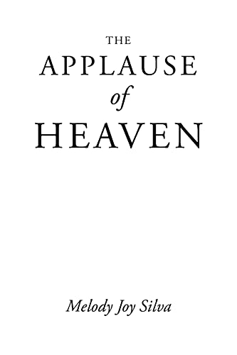 9781098071806: The Applause of Heaven