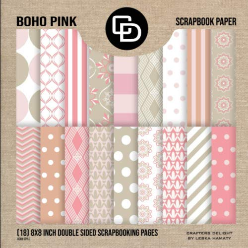 9781099169830: Boho Pink Scrapbook Paper (18) 8x8 Inch Double Sided Scrapbooking Pages Book Style: Crafters Delight By Leska Hamaty