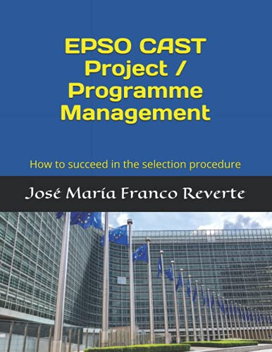 9781099229114: EPSO CAST Project / Programme Management: How to succeed in the selection procedure