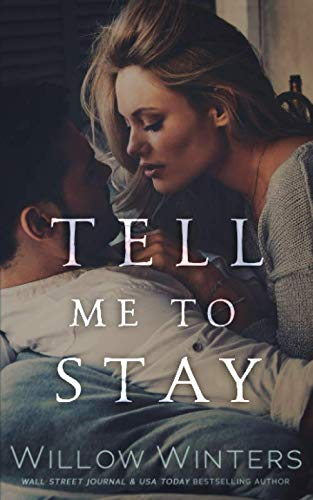 9781099654534: Tell Me to Stay