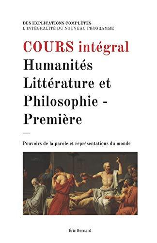 9781099862960: Cours intégral: Humanités, Littérature et Philosophie - Première