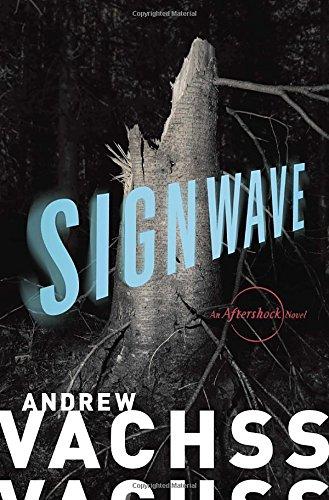 9781101870440: SignWave: An Aftershock Novel