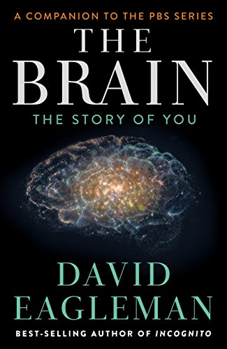 9781101870532: The Brain: The Story of You