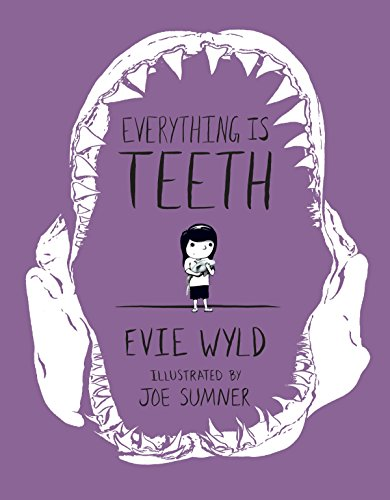 9781101870815: Everything Is Teeth (Pantheon Graphic Novels)