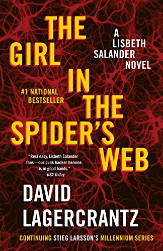 9781101872000: The Girl in the Spider's Web: A Lisbeth Salander novel, continuing Stieg Larsson's Millennium Series