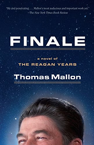 9781101872550: Finale: A Novel of the Reagan Years
