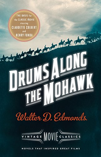 9781101872673: Drums Along the Mohawk: A Vintage Movie Classic