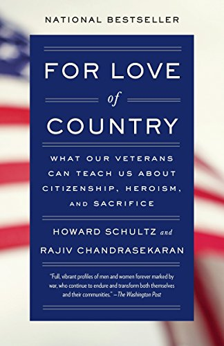 9781101872826: For Love of Country: What Our Veterans Can Teach Us About Citizenship, Heroism, and Sacrifice