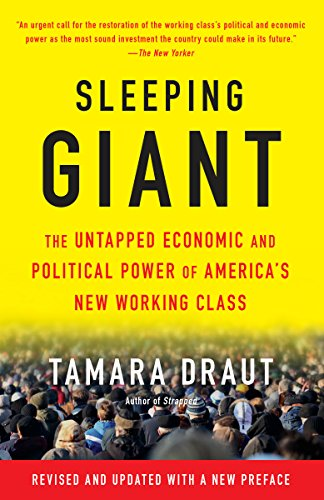 9781101873069: Sleeping Giant: The Untapped Economic and Political Power of America's New Working Class