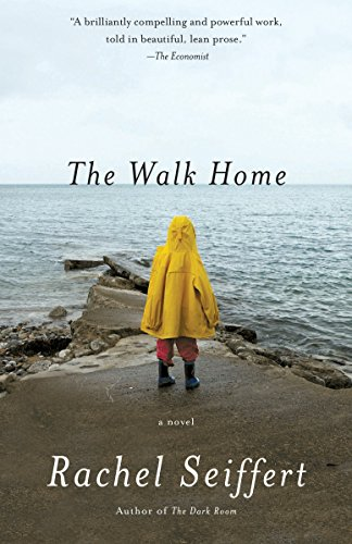 The Walk Home (Vintage International): Seiffert, Rachel