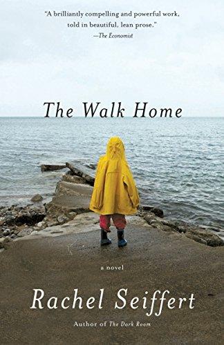 The Walk Home: A Novel (Vintage International): Rachel Seiffert