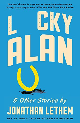 9781101873663: Lucky Alan: and Other Stories (Vintage Contemporaries)