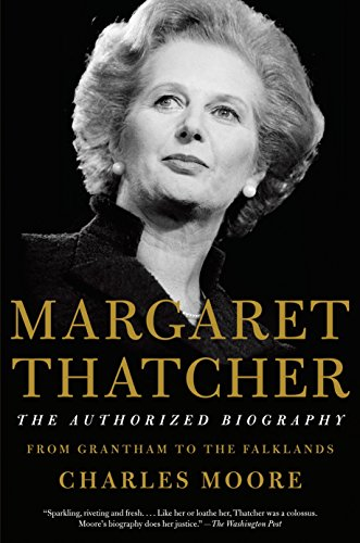 9781101873830: Margaret Thatcher: The Authorized Biography: Volume I: From Grantham to the Falklands