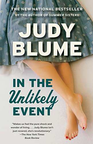 In the Unlikely Event: A Novel: Judy Blume