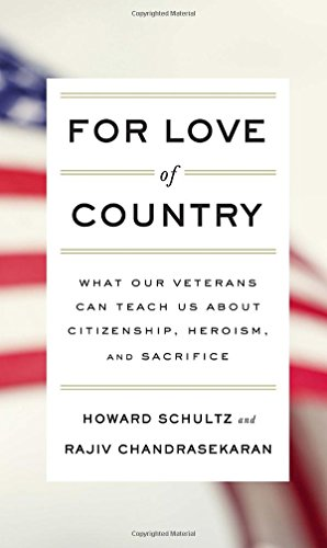 9781101874455: For Love of Country: What Our Veterans Can Teach Us About Citizenship, Heroism, and Sacrifice