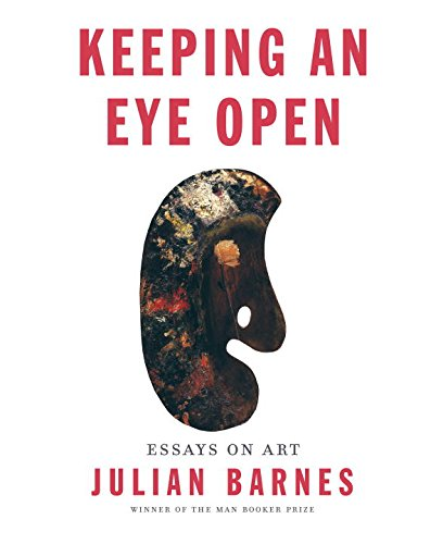9781101874783: Keeping an Eye Open: Essays on Art