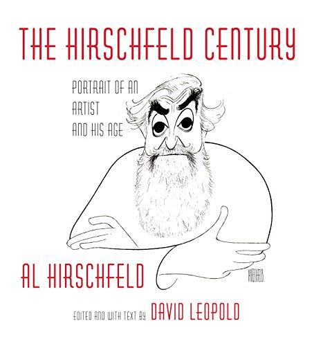 9781101874974: The Hirschfeld Century: Portrait of an Artist and His Age