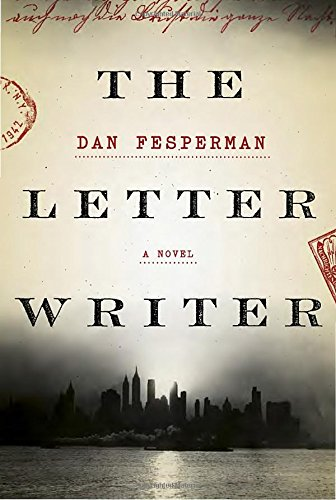 The Letter Writer (Signed First Edition): Dan Fesperman