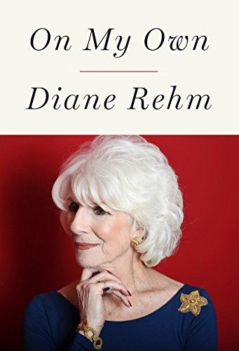 On My Own: Rehm, Diane