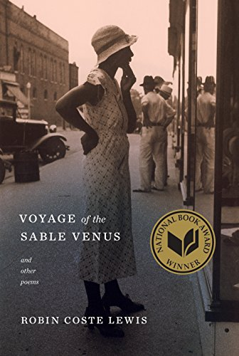 Voyage of the Sable Venus: and Other Poems (First Edition): Lewis, Robin Coste