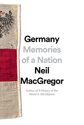 Germany: Memories of a Nation (Hardcover): Neil MacGregor