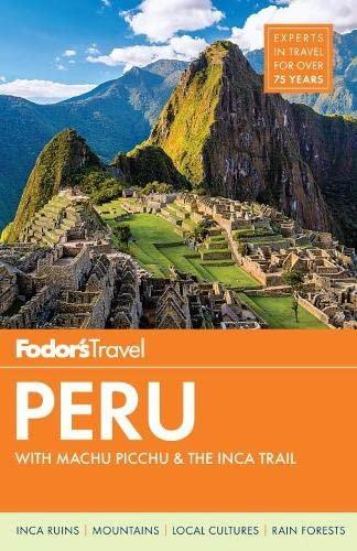 9781101878019: Fodor's Peru: with Machu Picchu & the Inca Trail (Full-color Travel Guide)