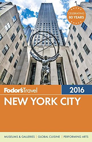 Fodor's New York City 2016 (Full-color Travel Guide)