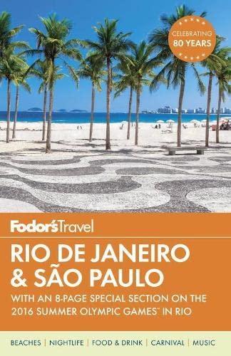 Fodor's Rio de Janeiro & Sao Paulo: Fodor's Travel Guides