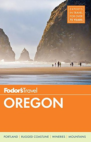 Fodor's Oregon (Full-Color Travel Guide): Fodor's