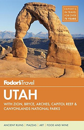 Fodor's Utah: with Zion, Bryce