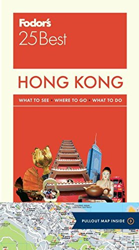 9781101879290: Fodor's Hong Kong 25 Best: with a Side Trip to Macau (Full-color Travel Guide)