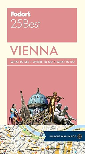 9781101879504: Fodor's Vienna 25 Best (Full-color Travel Guide)