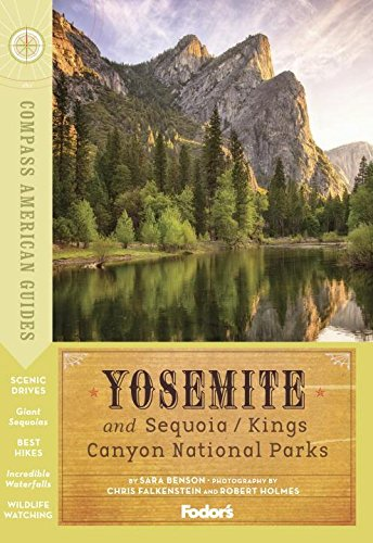 9781101879733: Compass American Guides: Yosemite and Sequoia/Kings Canyon National Parks (Full-color Travel Guide)