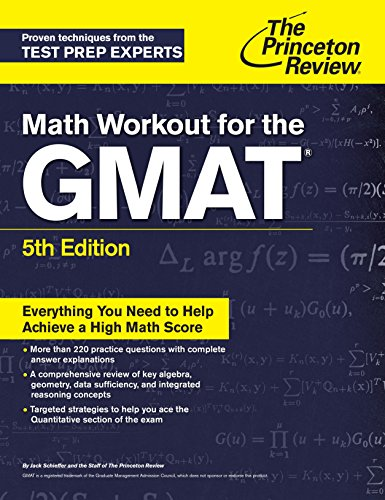 Math Workout for the GMAT, 5th Edition (Princetown Review): Princeton Review