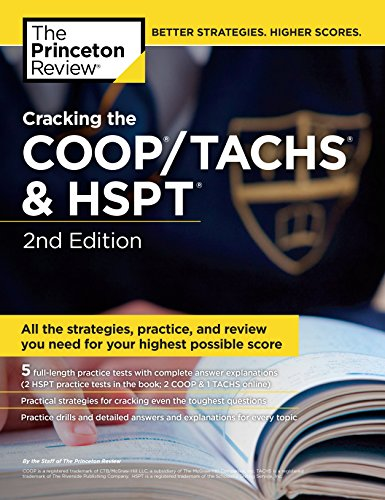 Cracking the COOP/Tachs & HSPT, 2nd Edition (Private Test Preparation): Princeton Review